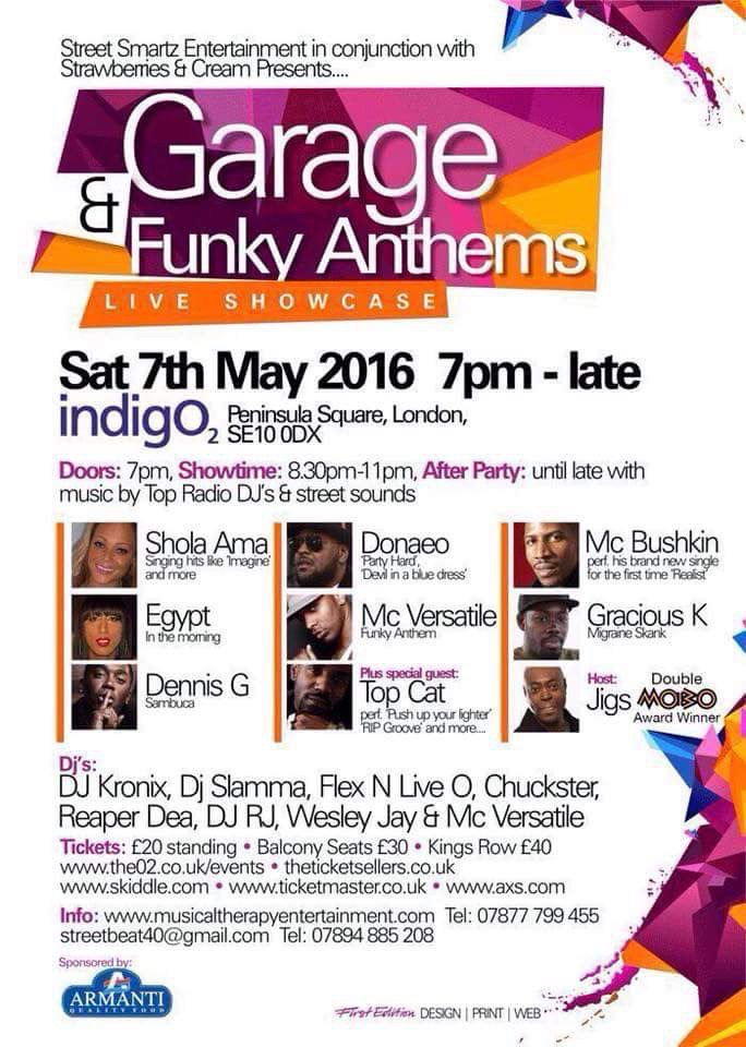 Garage & Funky Anthems  – Live Showcase @ O2 Inidgo 7th May 2016
