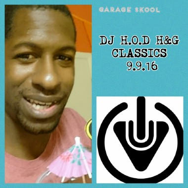 DJ H.O.D House & Garage Fridays 9/9/16
