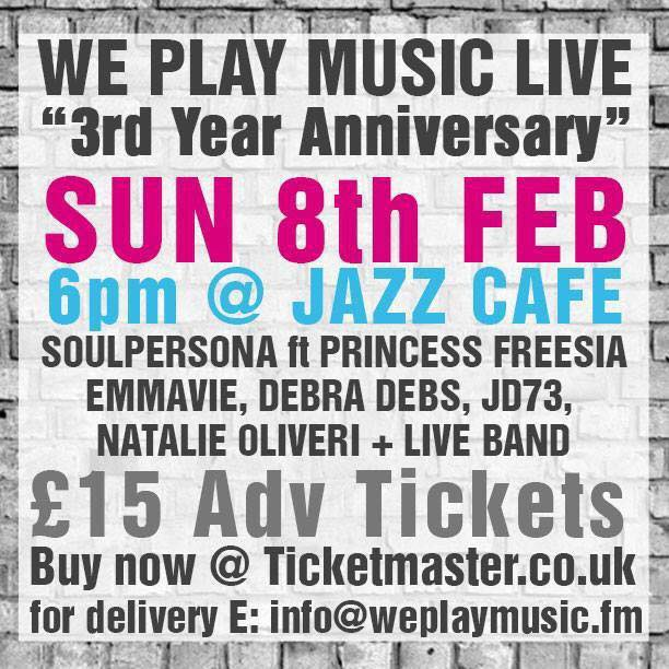WE PLAY MUSIC – Live  – SUNDAY 8th FEBRUARY 2015 @ JAZZ CAFE LONDON