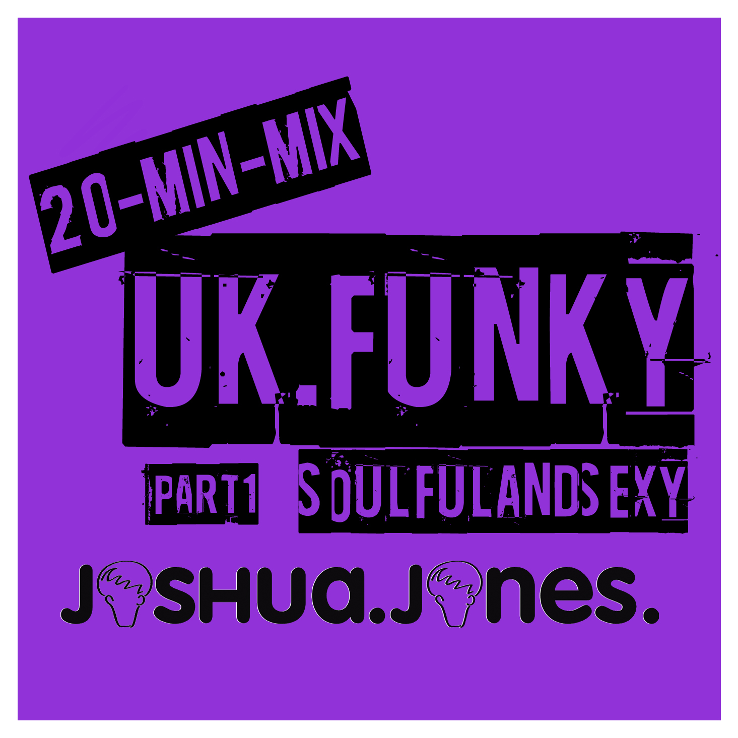 UK Funky – Soulful and Sexy (Part 1)