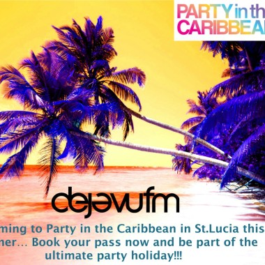 Party in the Caribbean – St Lucia from 5th to 12th June 2016