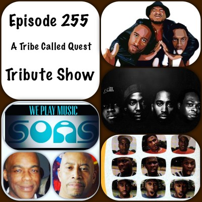A Tribe Called Quest Tribute – WePlayMusic  – Episode 255 – Classic Hip Hop