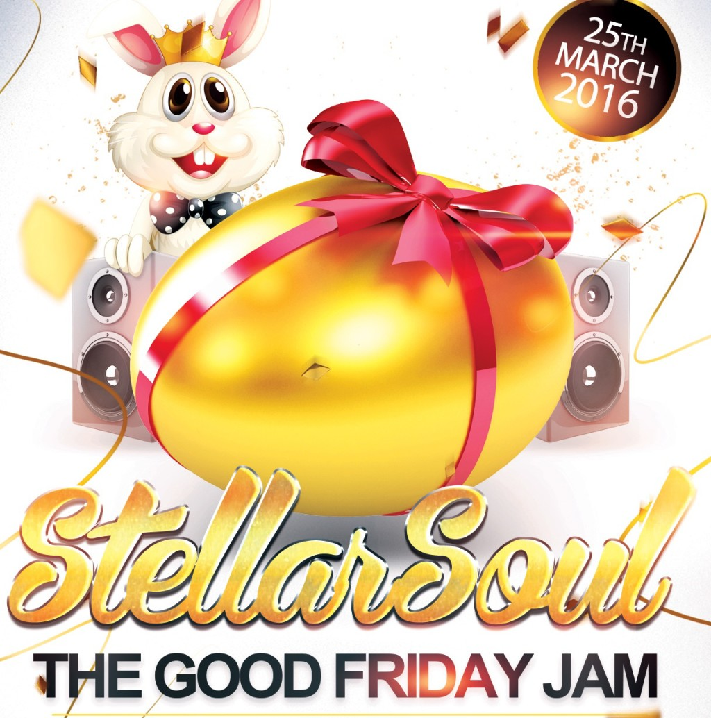 STELLAR SOUL – THE GOOD FRIDAY JAM  – 25/3