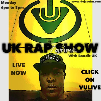 BANDIT UK Presents The UK Rap/grime Show