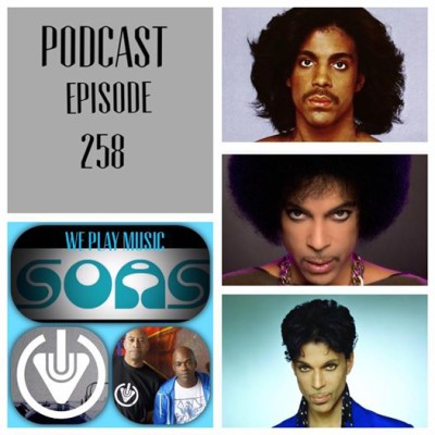 WE PLAY MUSIC – Podcast Episode 258 – ft Prince Tribute Mix