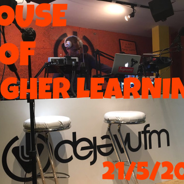 """HOUSE OF HIGHER LEARNING"" 21st May 2016"