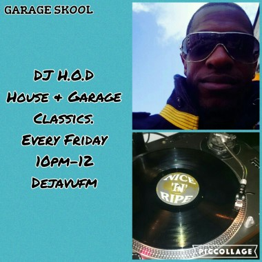 DJ H.O.D House & Garage Fridays 22/7/16 listen Back!!