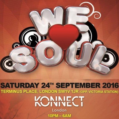 WE LOVE SOUL  – 24th September 2016 @ Konnect