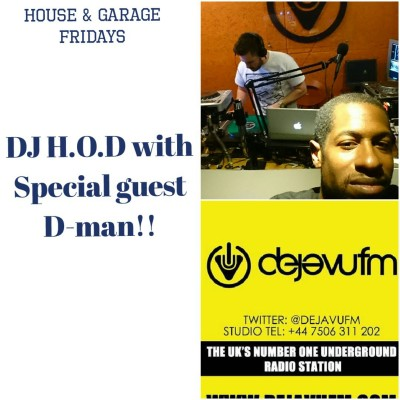 H.O.D Presents House & Garage Fridays with Special guest D-Man 30/9/16