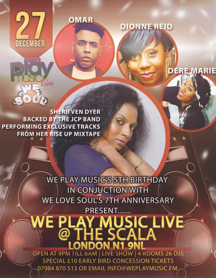 We Play Music Live Showcase @ We Love Soul –  Scala 27th Dec