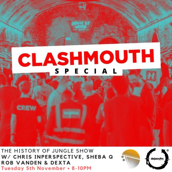 The History of Jungle Show – Episode 117 – Clashmouth Special