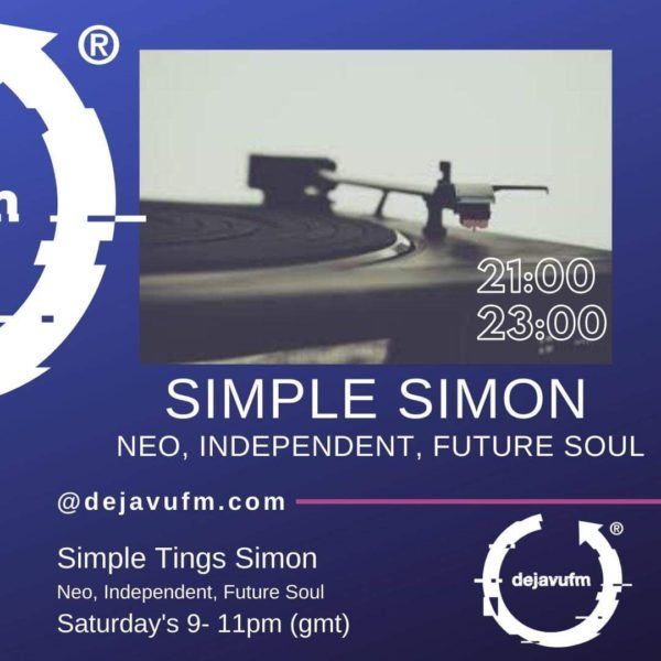 EP#29 : Simple Tingz Simon – Simply Soul – Music From The Millennium – 9th November 2019