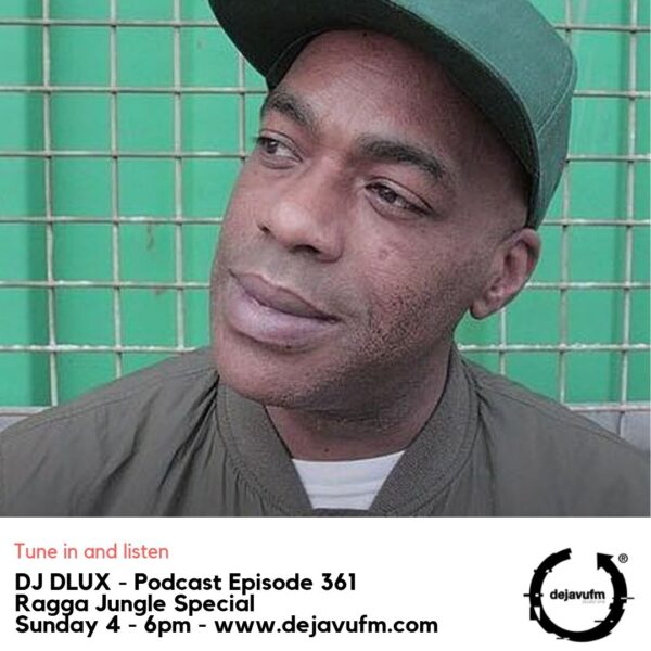 DJ Dlux – We Play Music – Podcast Episode 361 – Just Jungle Special